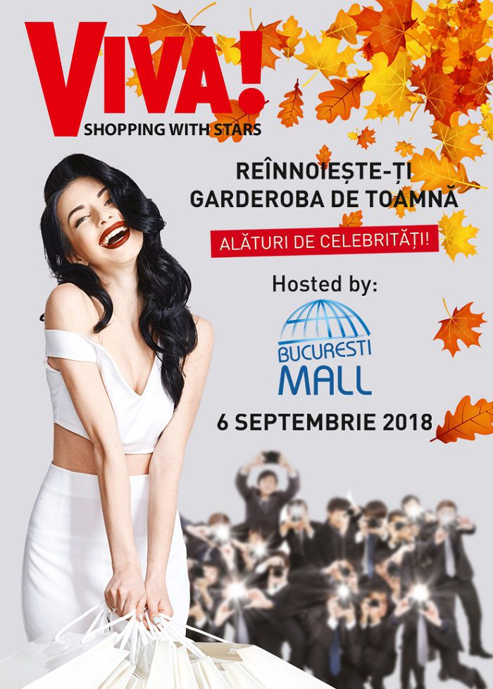 Revista VIVA! și București Mall îți fac toamna mai frumoasă! Hai la shopping, alături de vedetele pe care le admiri!